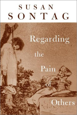 Cover of Regarding the pain of others by Susan Sontag